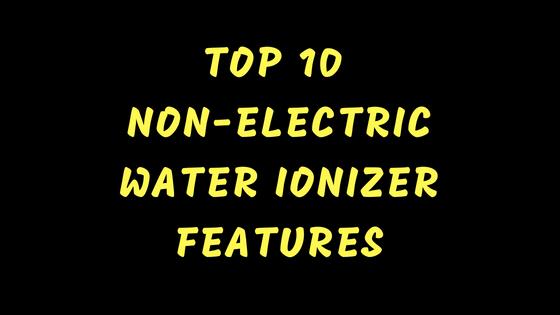 non-electric water ionizer